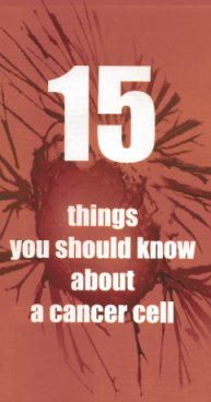 15 Things you should know about a Cancer Cell