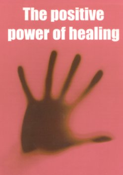The positive power of healing