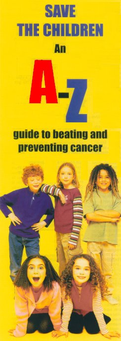 Save the children ~ An A-Z guide to beating and preventing cancer